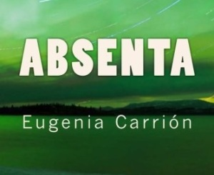 absenta_foto_portada_libro_eugeniacarrion_amazon